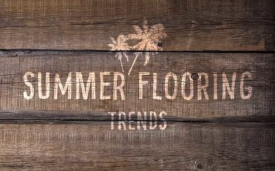 Summer Flooring Trends